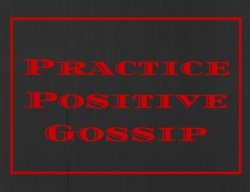PracticePositive Gossip